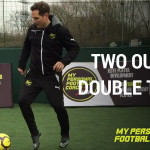 Two Outside & Double Touch