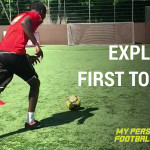 Explosive First Touch 2