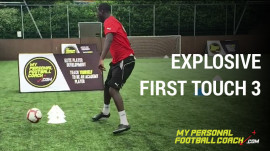 Explosive First Touch 3