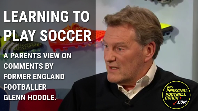 Glenn Hoddle Learning To Player Soccer