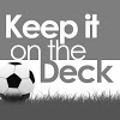 Keep It On The Deck - Soccer videos for all