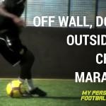 Off wall, double outside cut - Cruyff - Maradona
