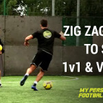 Zig zag cuts to shoot, 1v1 and Volley