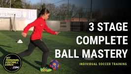 Individual Soccer Training - 3 Stage Ball Mastery & Shooting Workout
