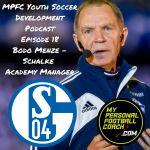 MPFC Youth Soccer Development Podcast Episode 18 Bode Menze