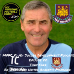 MPFC Youth Soccer Development Podcast Episode 22 Tony Carr