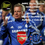 MPFC Youth Soccer Development Podcast Episode 16 Dermot Drummy