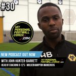Soccer Player Development Podcast Episode 30 John Hunter-Barrett