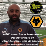 Soccer Player Development Podcast Episode 24  with Marc Campbell