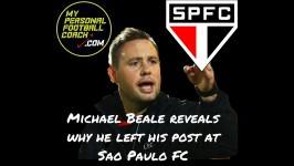 Podcast Special - Why Michael Beale left Sao Paulo FC
