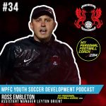 Soccer Player Development Podcast Episode 34 Ross Embleton