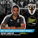 Soccer Player Development Podcast Episode 37 Michael Hamilton