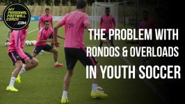 The Problems with Rondos & Overloads in Youth Soccer