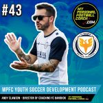 Soccer Player Development Podcast Episode 43 Andy Clawson