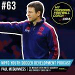 Soccer Player Development Podcast - Episode 63 - Paul McGuinness