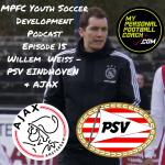 MPFC Youth Soccer Player Development Podcast Episode 15 Willem Weiss