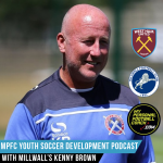 Soccer Player Development Podcast Episode 26 Kenny Brown