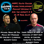 Soccer Player Development Podcast - Ask The Experts 2