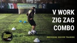 Individual Soccer Training - V Work Zig Zag Combo